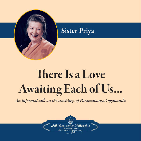 There Is A Love Awaiting Each Of Us Mp3 Download Sister Priya